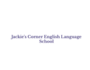 Jackie`s Corner English Language School - cursos de inglés